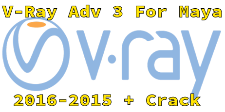 V-Ray adv 3.10.01 For Maya 2016 and 2015