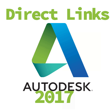 AutoDesk 2017 All Products Download Links [Offline Installer]