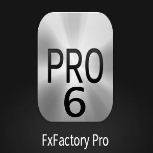 FxFactory Pro 6.0.1 Incl Serial Full Version Download