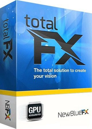 NewBlueFX TotalFX 5.0 Build 170317 Cracked