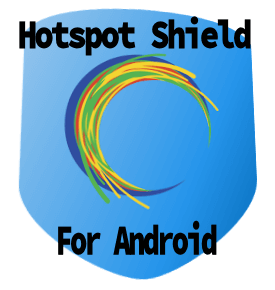 Hotspot Shield Elite 4.0.7 for Android Full APK