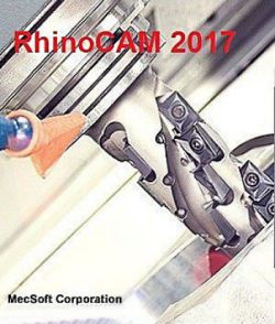 MecSoft RhinoCAM 2017 Crack Full Version